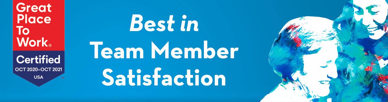 best in team member satisfaction